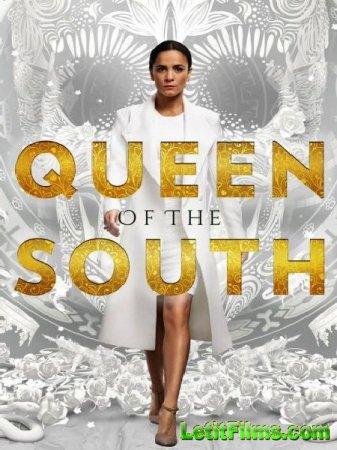 Скачать Королева юга / Queen of the South - 3 сезон (2018)