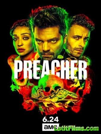 Скачать Проповедник / Preacher - 3 сезон (2018)