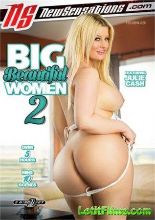 Скачать Big Beautiful Women 2 / Крупные красавицы 2 [2018]