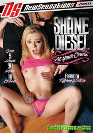 Скачать Shane Diesel At Your Cervix [2018]