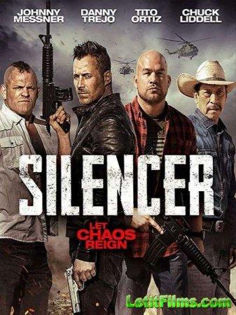 Скачать фильм Глушитель / Silencer (2018)