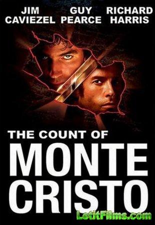 Скачать Граф Монте-Кристо / The Count of Monte Cristo [2002]