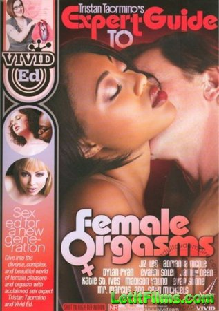 Скачать Tristan Taormino's Expert Guide to Female Orgasms / Руководство по ...
