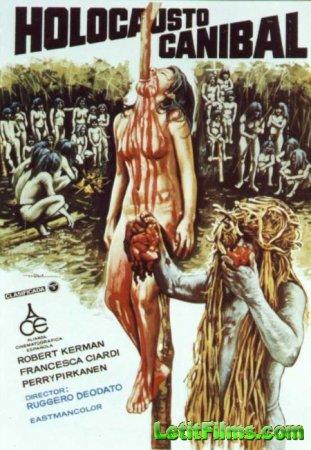 Скачать фильм Ад каннибалов / Cannibal Holocaust [1980]