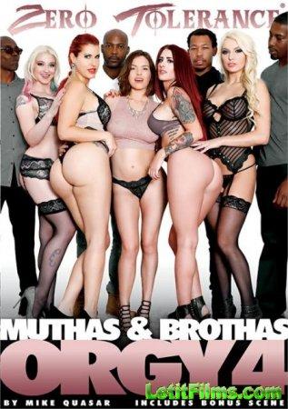 Скачать Muthas & Brothas Orgy 4 / Оргия мамок и братков 4 [2017]
