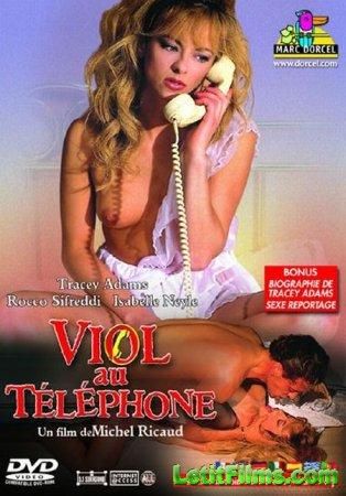 Скачать Viol Au Telephone / Телефонное Изнасилование [1990]