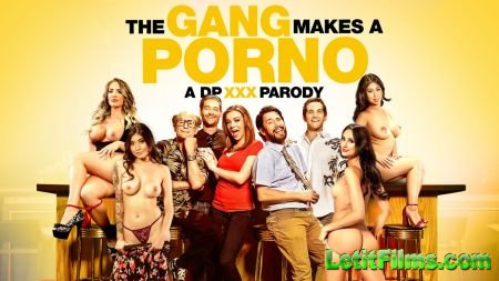 Скачать The Gang Makes a Porno: A DP XXX Parody / Как Делают Порно [2018]
