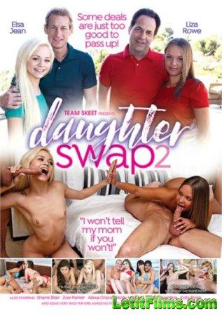 Скачать Daughter Swap 2 / Обмен Дочерьми 2 [2017]