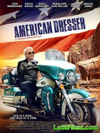 Скачать фильм Американский Пижон / American Dresser (2018)