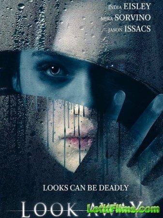 Скачать фильм Тёмное зеркало / Look Away (2018)