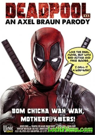 Скачать Deadpool XXX: An Axel Braun Parody / Дэдпул Пародия (2018)