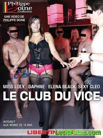 Скачать Le Club du Vice / Вице-клуб (2018)