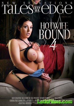 Скачать Hotwife Bound 4 / Связанная Горячая Жена 4 (2018)