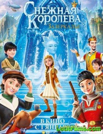 Скачать мультфильм Снежная Королева: Зазеркалье (2018)