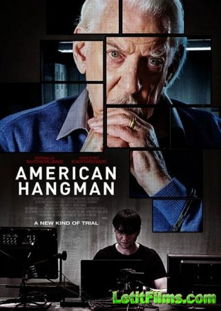 Скачать фильм Американский палач / American Hangman (2019)