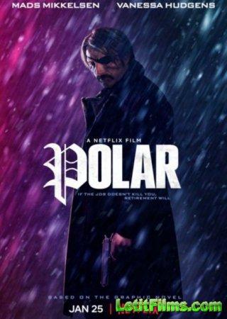 Скачать фильм Полярный / Polar (2019)