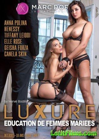 Скачать Luxure - Education de femmes mariees / Luxure - Образование для жен ...