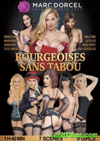 Скачать Bourgeoises without taboo / Bourgeoises sans tabou / Буржуазия Без  ...
