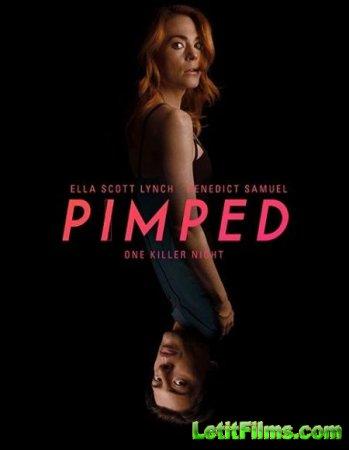 Скачать фильм Тайные помыслы / Pimped (2018)
