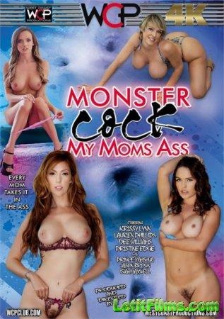Скачать Monster Cock My Moms Ass / Монстр Член в Заднице Моей Мамы (2018)