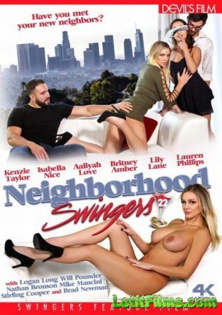 Скачать Neighborhood Swingers 22 / Свингеры По Соседству 22 [2019]