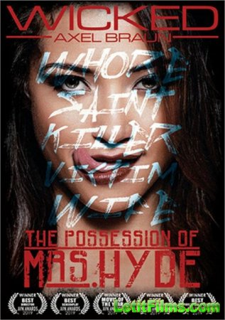 Скачать The Possession Of Mrs. Hyde / Одержимая Миссис Hyde (2018)