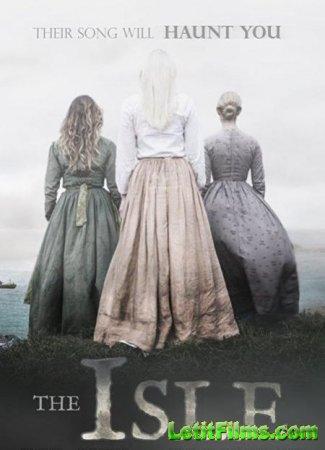 Скачать фильм Остров / The Isle (2019)