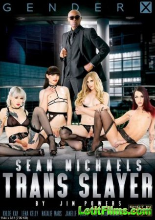 Скачать Sean Michaels' Trans Slayer [2018]