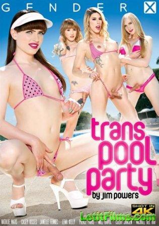 Скачать Trans Pool Party [2018]