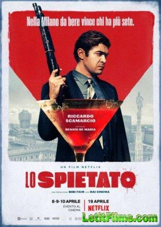 Скачать фильм Безжалостный / Lo spietato (2019)