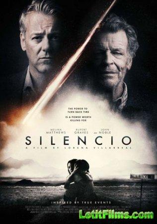 Скачать фильм Молчание / Silencio (2018)