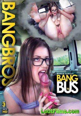 Скачать Bang Bus 75 / Трахтобус 75 [2019]