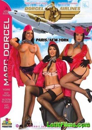 Скачать Dorcel Airlines - Paris-New York [2008]