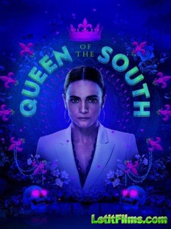 Скачать Королева юга / Queen of the South - 4 сезон (2019)