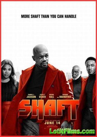 Скачать фильм Шафт / Shaft (2019)