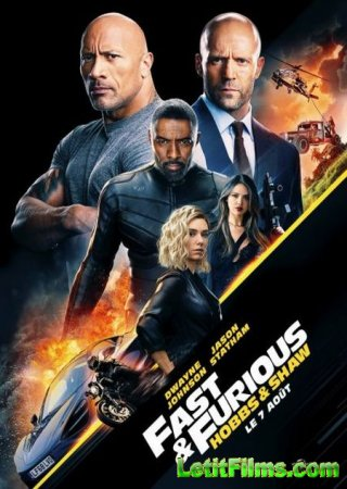 Скачать фильм Форсаж: Хоббс и Шоу / Fast & Furious Presents: Hobbs & Shaw (2019)