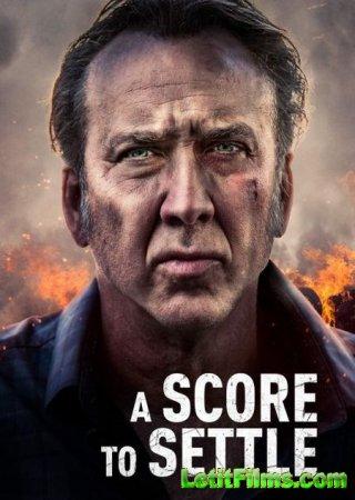 Скачать фильм Свести счёты / A Score to Settle (2019)