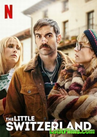 Скачать фильм Маленькая Швейцария / La pequeña Suiza (2019)