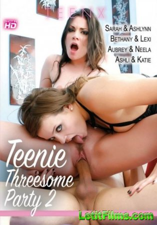 Скачать Teenie Threesome Party 2 / Подростки участвуют в тройничке 2 (2019)