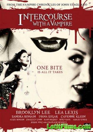 Скачать Intercourse With A Vampire / Интервью с Вампиром [2019]