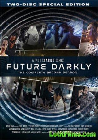 Скачать Future Darkly: The Complete Second Season / Мрачное Будущее: Полный ...