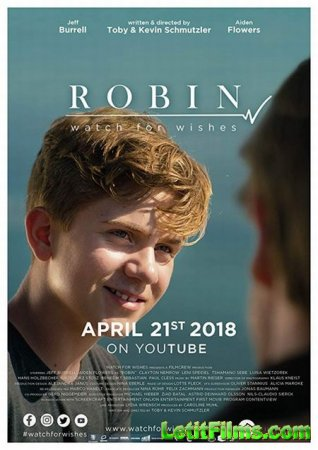 Скачать фильм Робин: Список желаний / Robin: Watch for Wishes (2018)