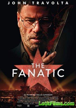 Скачать фильм Фанат / The Fanatic (2019)
