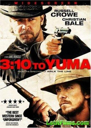 Скачать Поезд на Юму / 3:10 to Yuma [2007]