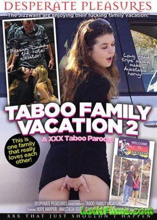 Скачать Taboo Family Vacation - An XXX Taboo Parody 2 / Табу Семейный Отдых ...
