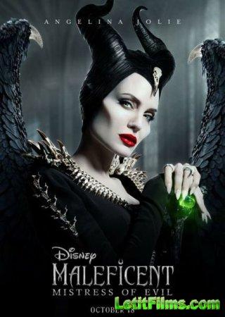 Скачать фильм Малефисента: Владычица тьмы / Maleficent: Mistress of Evil (2019)