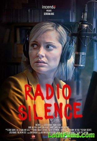 Скачать фильм Когда звонит смерть / Radio Silence (2019)