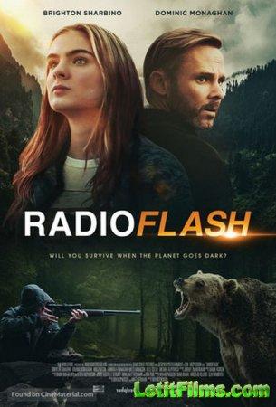 Скачать фильм Радиовспышка / Radioflash (2019)