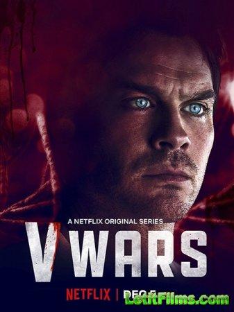 Скачать Вампирские войны / V-Wars - 1 сезон (2019)