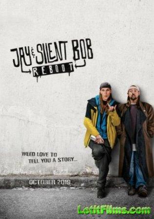 Скачать фильм Джей и молчаливый Боб: Перезагрузка / Jay and Silent Bob Rebo ...